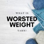 what-is-worsted-weight-yarn-1024x576